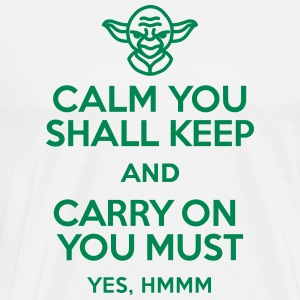 Calm you shall keep and carry on you must T-skjorter - Premium T-skjorte for menn