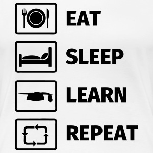 EAT SLEEP LEARN REPEAT T-shirts - Dame premium T-shirt
