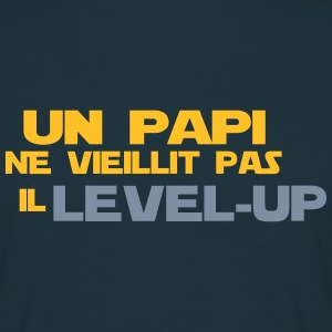 un papi ne vieillit pas il Level up - T-shirt Homme