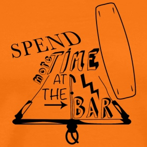 Spend more time at the bar - Männer Premium T-Shirt
