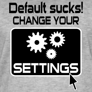 Default Sucks Geek Design T-Shirts - Men's Vintage T-Shirt