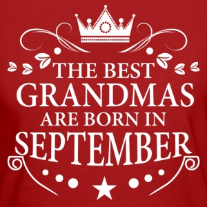 The Best Grandmas Are Born In September T-Shirts - Women's Organic T-shirt
