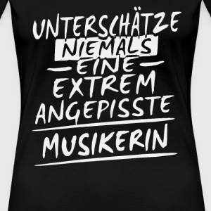 Angepisst - Musikerin Shirt Damen - Frauen Premium T-Shirt