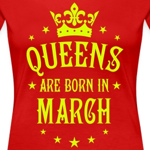 Queens are born in March Crown Queen Stars T-Shirt - Frauen Premium T-Shirt