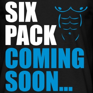Sixpack coming soon ... Funny Gym - Men's T-Shirt