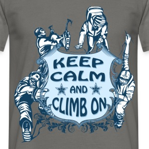 Keep calm and climb on - Men's T-Shirt