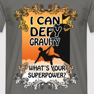 I can define gravity, what's your superpower - Men's T-Shirt