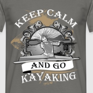 Keep calm and go kayaking - Men's T-Shirt