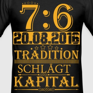 Tradition schlägt Kapital T-Shirts - Männer Slim Fit T-Shirt