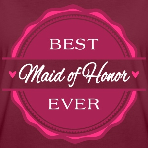 Best Maid of Honor ever - Trauzeugin - Frauen Oversize T-Shirt