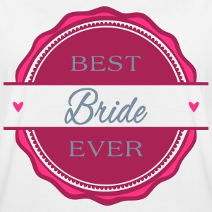 Best Bride ever - Braut - Frauen Oversize T-Shirt