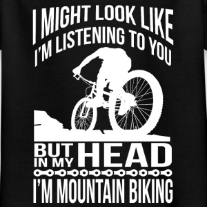 In my head, I ride a mountain bike Shirts - Kids' T-Shirt