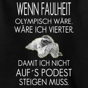 Faulheit ist  T-Shirts - Teenager T-Shirt