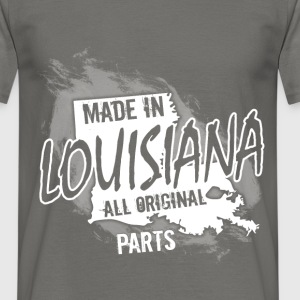 Made in Louisiana all original parts  - Men's T-Shirt