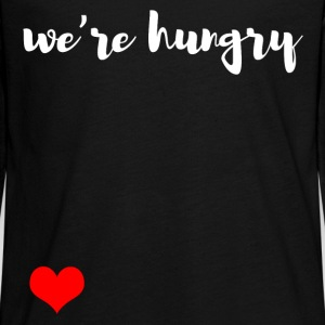 We are hungry Long Sleeve Shirts - Teenagers' Premium Longsleeve Shirt