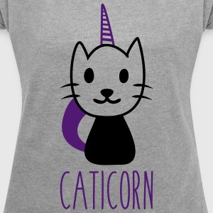 Caticorn ; cat unicorn - Women's T-shirt with rolled up sleeves