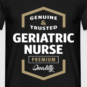 Geriatric Nurse | Gift T-shirt - Men's T-Shirt