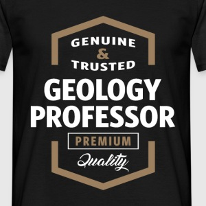 Geology Professor | Gift T-shirt - Men's T-Shirt
