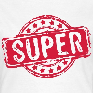 Stempel SUPER T-Shirts - Frauen T-Shirt