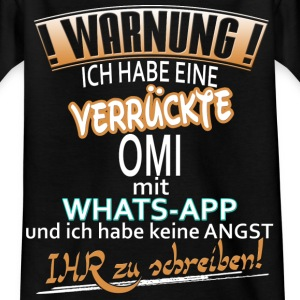 warnung whatsapp omi T-Shirts - Kinder T-Shirt