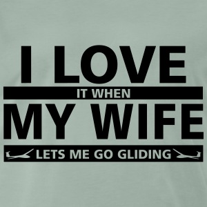 i love my wife gliding T-Shirts - Men's Premium T-Shirt