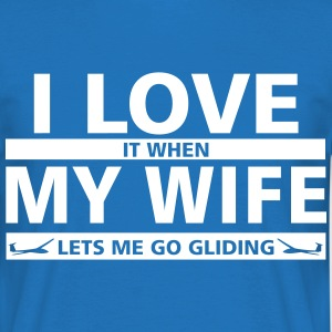i love my wife gliding T-Shirts - Men's T-Shirt