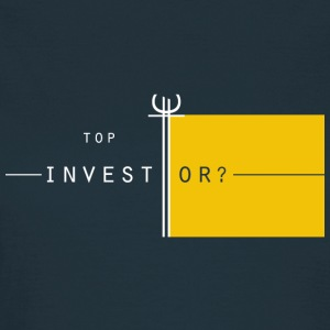Top Investor? - Frauen T-Shirt