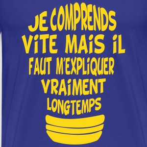 Je comprends vite Tee shirts - T-shirt Premium Homme