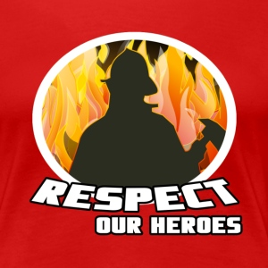 Respect our Heroes T-Shirts - Women's Premium T-Shirt
