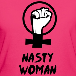 Nasty woman T-Shirts - Frauen Bio-T-Shirt