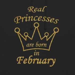 Real Princesses are born in February  Hoodie Pulli - Unisex Hoodie