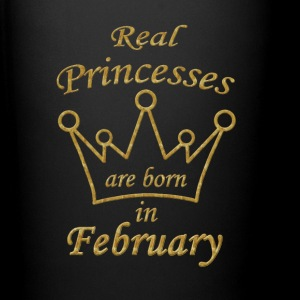 Real Princesses are born in February Tasse Cup - Tasse einfarbig