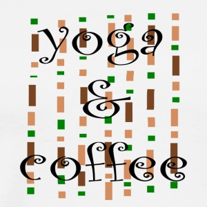 Yoga and coffe - Männer Premium T-Shirt