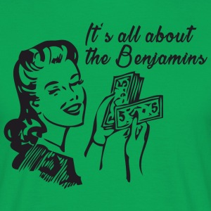 All about the Benjamins T-Shirts - Männer T-Shirt