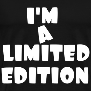 i'm a limited edition - T-shirt Premium Homme