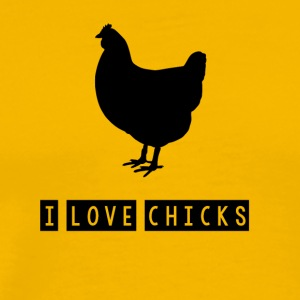 I love chicks - Männer Premium T-Shirt