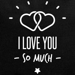 i love you so much Tassen & rugzakken - Rugzak