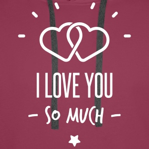 i love you so much Pullover & Hoodies - Männer Premium Hoodie