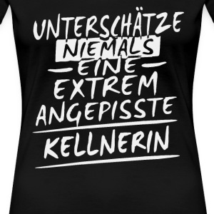 Angepisst - Kellnerin Shirt Damen - Frauen Premium T-Shirt