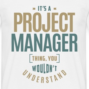 Project Manager Thing - Men's T-Shirt