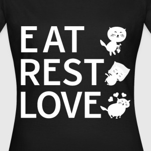 Eat Rest love Katze Shirt - Frauen T-Shirt