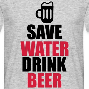 Save water drink beer , Bier T-shirt  - Männer T-Shirt