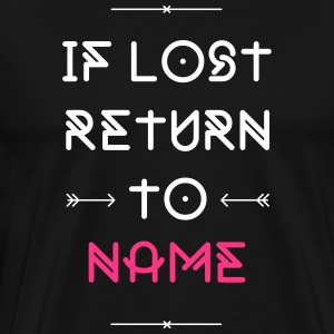 IF LOST RETURN TO... Duo T-Shirts - Männer Premium T-Shirt