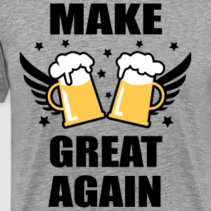 Make Beer Great Again Bier Spruch Alkohol T-Shirt - Männer Premium T-Shirt