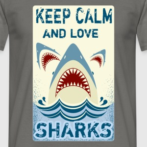Keep calm and Love sharks - Men's T-Shirt