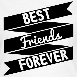 Best friends forever - T-shirt dam