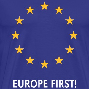 Europe First! T-Shirts - Men's Premium T-Shirt