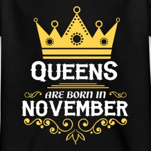 Queens are born in November Shirts - Kids' T-Shirt