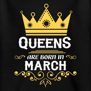 Queens are born in March Shirts - Teenage T-shirt