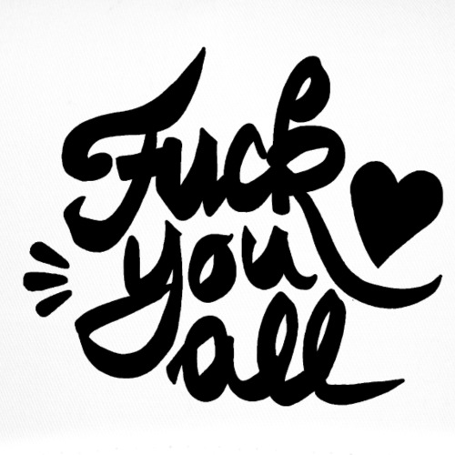 fuck you all ♥
